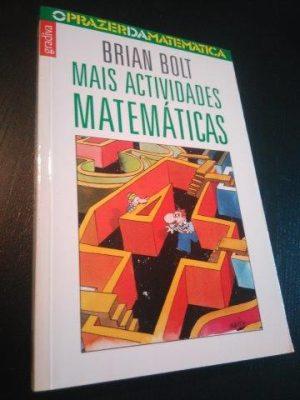 Mais actividades matemáticas - Brian Bolt