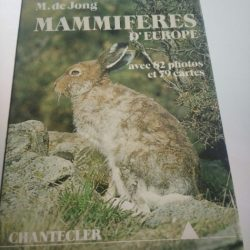 Mammiferes d'Europe - Chantecler -