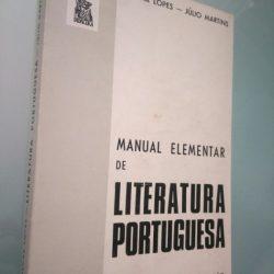 Manual Elementar de Literatura Portuguesa - Óscar Lopes / Júlio Martins
