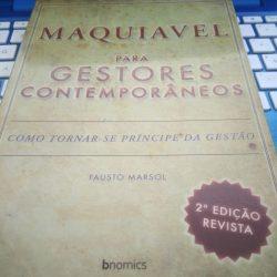 Maquiavel para gestores contemporâneos - Fausto Marsol