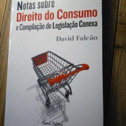 Notas sobre Direito do Consumo e compilação de legislação conexa - D. Falcão
