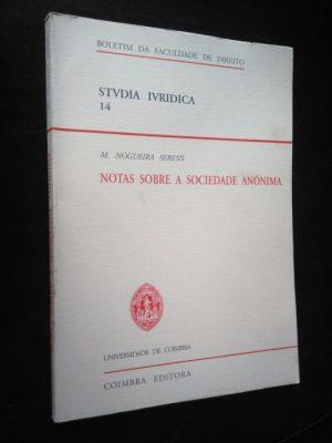Notas sobre a sociedade anónima - M. Nogueira Serens