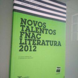 Novos Talentos Fnac Literatura 2012 (5 contos / 5 autores) -
