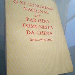 O XI Congresso Nacional do Partido Comunista da China (documentos) -