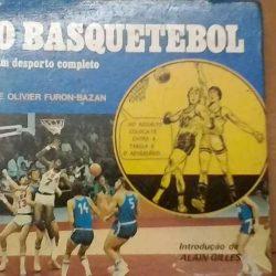 O basquetebol (um desporto completo) - Olivier Furon-Bazan