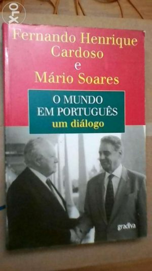 O mundo em português (um diálogo) - Fernando H. Cardoso/ Mário Soares