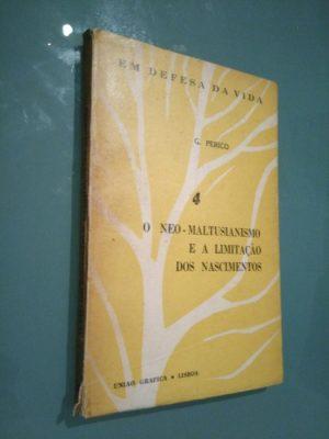 O neo-maltusianismo e a limitação dos nascimentos - G. Perico