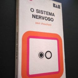 O sistema nervoso - Paul Chauchard
