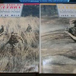 Os anos da Guerra (1961/1975 os portugueses em África - crónica