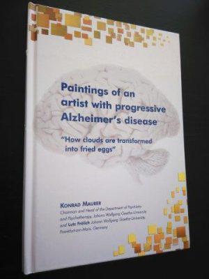 Paintings of an artist with progressive Alzheimer's disease - Konrad Maurer