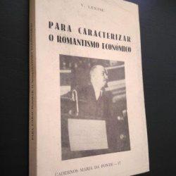 Para caracterizar o romantismo económico - V. Lenine