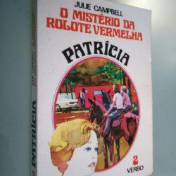 Patrícia - O mistério da rolote vermelha - Julie Campbell