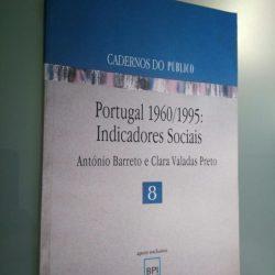 Portugal 1960/1995: indicadores sociais - António Barreto / Clara Vala