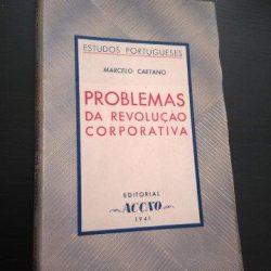 Problemas da Revolução Corporativa (1941) - Marcelo Caetano