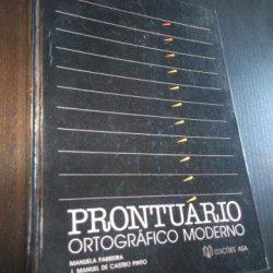 Prontuário ortográfico moderno - Manuela Parreira / J. Manuel de Castro Pinto