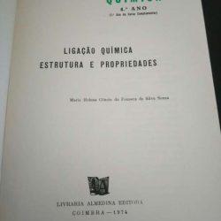 Química - Ligação Química. Estrutura e propriedades - Maria Helena Côncio da Fonseca da Silva Sousa