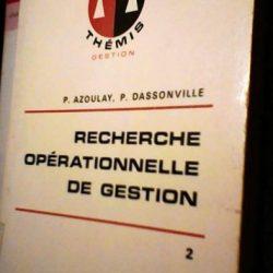 Recherche opérationnelle gestion - P. Azoulay / P. Dassonville