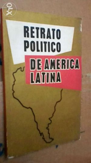 Retrato político de América Latina (paz e socialismo - 1974) -
