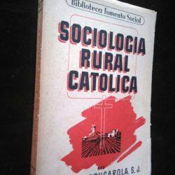Sociologia Rural Católica - Martin Brugarola