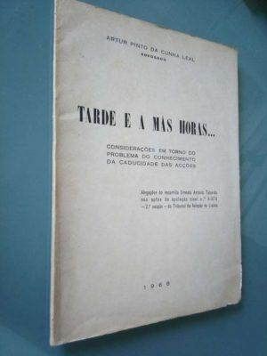 Tarde e a más horas - Artur Pinto da Cunha Leal