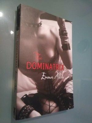The Dominatrix - Emma Allen