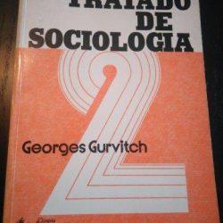 Tratado de Sociologia - Segundo Volume - Georges Gurvitch