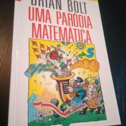 Uma paródia matemática - Brian Bolt