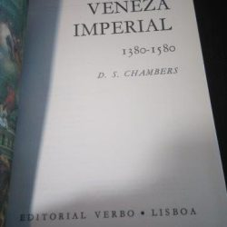 Veneza Imperial (1380 - 1580) - D.S. Chambers