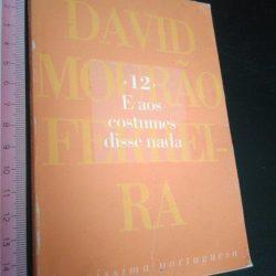 12. E aos costumes disse nada - David Mourão-Ferreira