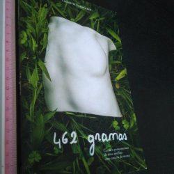 462 gramas - Liesbeth Vermoesen