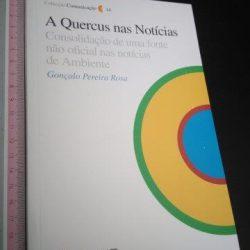 A Quercus nas notícias - Gonçalo Pereira Rosa