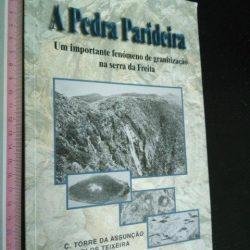 A pedra parideira - C. Torre da Assunção / Carlos Teixeira