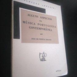 Alguns aspectos da música portuguesa contemporânea (1960) - João de Freitas Branco