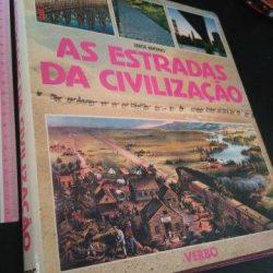 As estradas da civilização - Serge Bertino