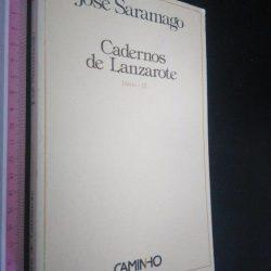 Cadernos de Lanzarote – Diário III (1.a edição) - José Saramago