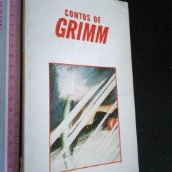 Contos de Grimm - Jacob Grimm / Wilhelm Grimm