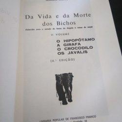 Da vida e da morte dos bichos (II Volume) -