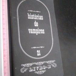 Histórias de Vampiros - 21 - Livro B -