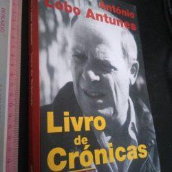 Livro de crónicas (1.ª edição - 1998) - António Lobo Antunes