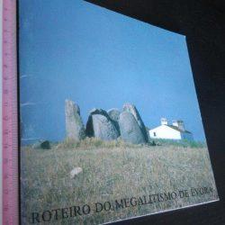 Roteiro do megalitismo de Évora -