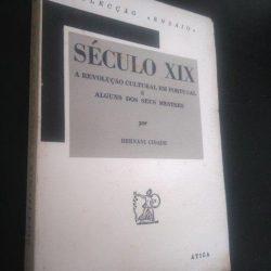 Século XIX – A revolução cultural em Portugal e alguns dos seus mestres (1961) - Hernâni Cidade