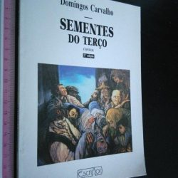 Sementes do terço (Contos) - Domingos Carvalho