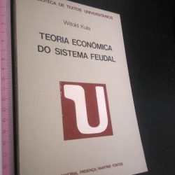 Teoria económica do sistema feudal - Witold Kula