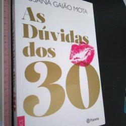 As Dúvidas dos 30 - Susana Gaião Mota