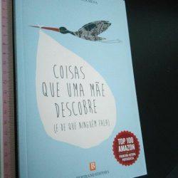 Coisas Que Uma Mãe Descobre - Filipa Fonseca Silva