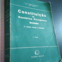 Constituição da República Portuguesa Anotada (1.º volume - 2.ª ed. rev. e ampliada) - J. J. Gomes Canotilho / Vital Moreira