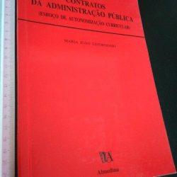 Contratos da Administração Pública (Esboço de Autonomização Curricular) - Maria João Estorninho