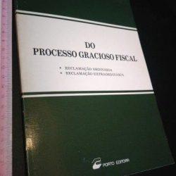 Do Processo Gracioso Fiscal - Hélder Martins Leitão