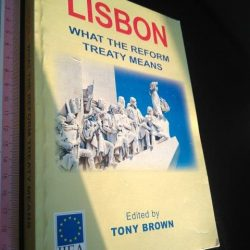 Lisbon - What the reform treaty means - Tony Brown