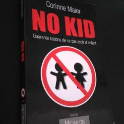 No kid - Corinne Maier